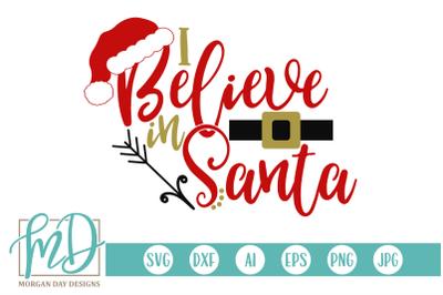 I Believe In Santa SVG