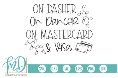 On Dasher On Dancer On Mastercard And Visa SVG