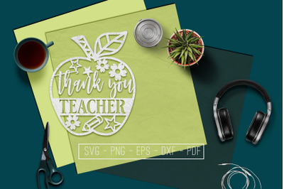 Thank You Teacher Paper Cut Template, School SVG, PDF, DXF