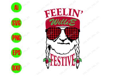 feelin festive southern yankee svg, dxf,eps,png, Digital Download