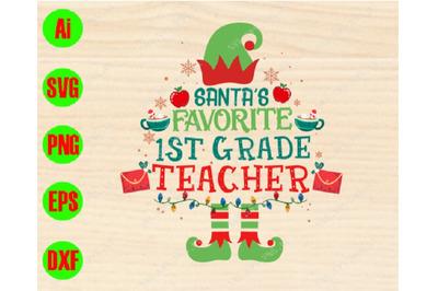 Santa's fayorite 1st grade teacher svg, dxf,eps,png, Digital Download