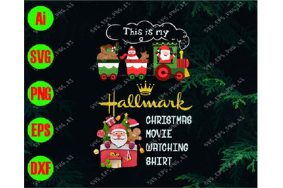 This is my hallmark christmas movie watching shirt svg, dxf,eps,png, D