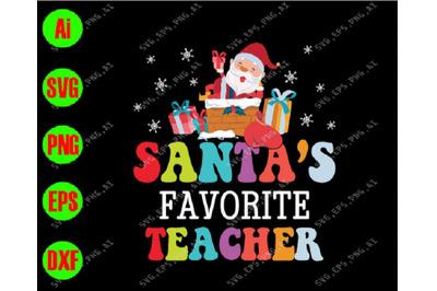 Santa's favorite teacher svg, dxf,eps,png, Digital Download