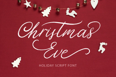 Christmas Eve. Holiday Script font.