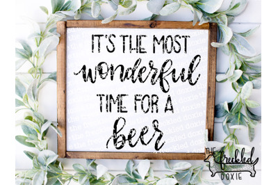 It's the Most Wonderful Time for a Beer SVG {Hand Lettered}