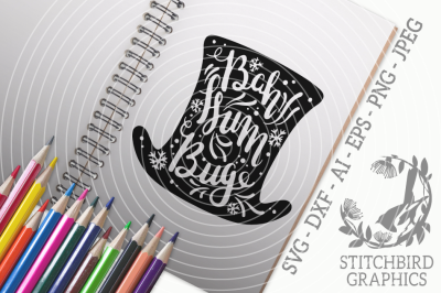 Bah Humbug SVG, Silhouette Studio, Cricut, Dxf, AI, Png
