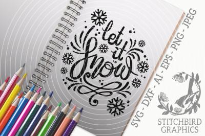 Let it Snow SVG, Silhouette Studio, Cricut, Dxf, Png, Jpeg