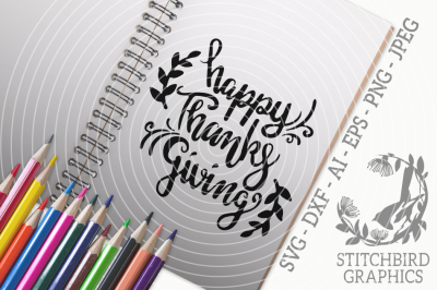 Happy Thanks Giving SVG, Silhouette Studio, Cricut, Dxf, Png