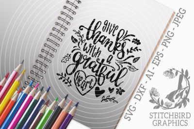 Give Thanks With A Grateful Heart SVG, Silhouette Studio
