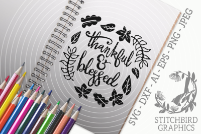Thankful and Blessed SVG, Silhouette Studio, Cricut, Dxf