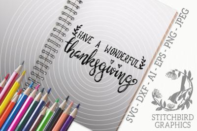 Have a Wonderful Thanksgiving SVG, Silhouette Studio, Cricut