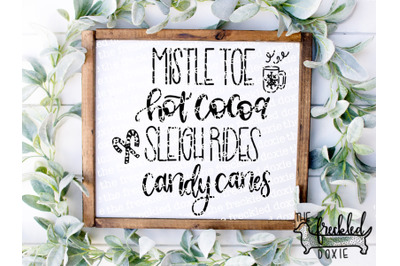 Mistletoe, Hot Cocoa, Sleigh Rides, Candy Canes SVG {Hand Lettered}