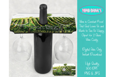 Wine is Constant Proof God Loves Us Clipart Wine Caddy Tray