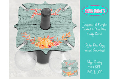 Fall Pumpkin Thankful 4 Glass Wine Caddy Holder Tray Clipart