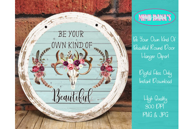 Be Your Own Kind Of Beautiful Boho Clipart