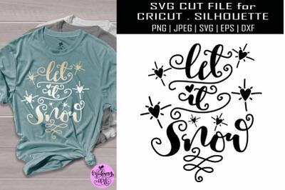 Let it snow svg, christmas shirt svg