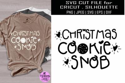 Christmas cookie snob svg, christmas shirt svg