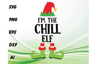 I'm the chill ELF svg, dxf,eps,png, Digital Download