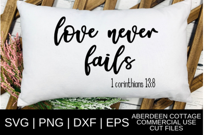 1 Corinthians Bible Verse | Love Never Fails SVG