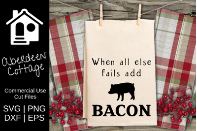 Add Bacon Farmhouse SVG Design