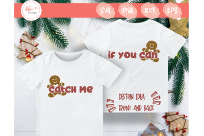 Gingerbread - Catch Me If You Can SVG