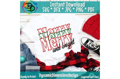 Merry Christmas svg, Merry and Bright svg, Christ mas svg, Christmas