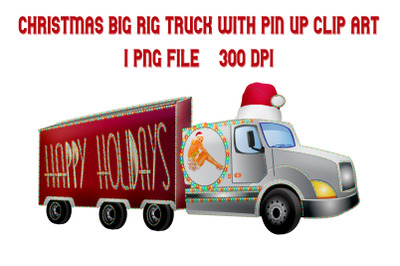 Christmas Big Rig Truck with Pin Up Girl