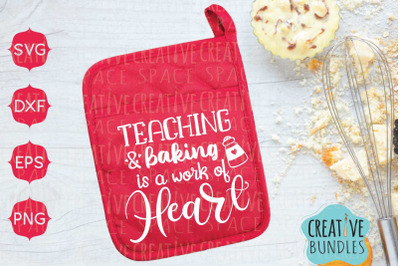 Teaching and baking is a work of heart