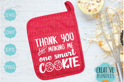 Thank you for making me one smart cookie