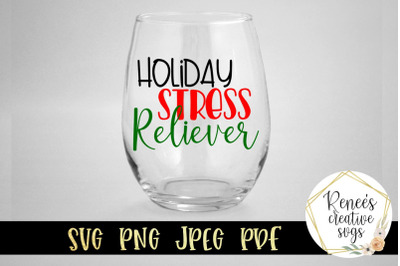 Holiday Stress Reliever SVG