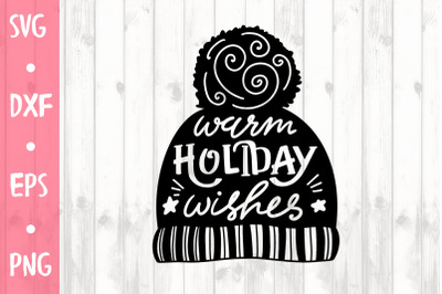 Warm holiday wishes SVG CUT FILE