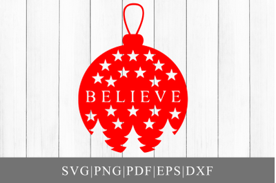 Believe Ornament SVG Cut File For Cricut,Silhouette
