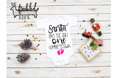 Santa Isn't the only One coming to Town SVG {Hand Lettered}
