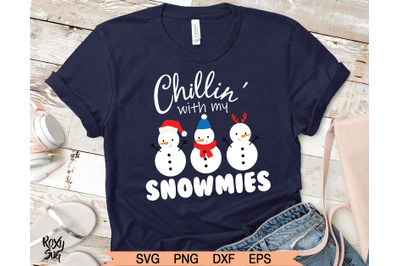 Christmas SVG, Snowman SVG, Chillin with my Snowmies SVG