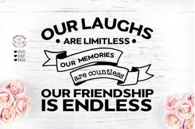Our friendship is endlessCut File