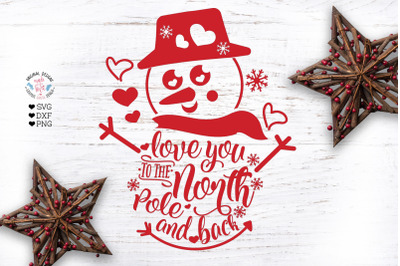 Love you to North Pole and BackCut File