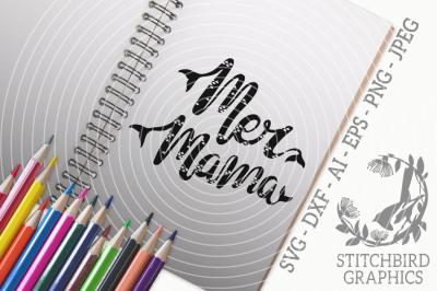 Mermama 2 SVG, Silhouette Studio, Cricut, Eps, Dxf, AI, PNG, JPEG