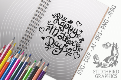 Happy Mother's Day 2 SVG, Silhouette Studio, Cricut, Eps, Dxf, AI, PNG