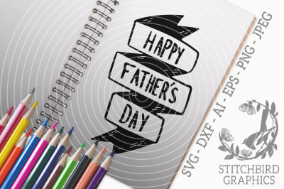 Happy Father's Day 2 SVG, Silhouette Studio, Cricut, Eps, Dxf, AI, PNG