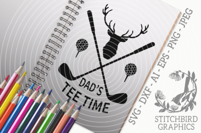 Dad's Tee Time SVG, Silhouette Studio, Cricut, Eps, Dxf, AI, PNG, JPEG