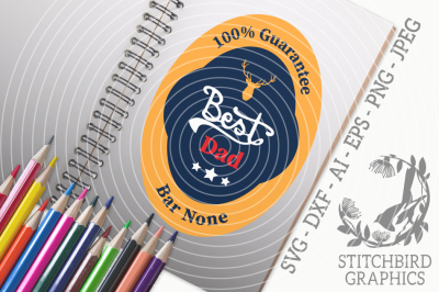 Best Dad SVG, Silhouette Studio, Cricut, Eps, Dxf, AI, PNG, JPEG