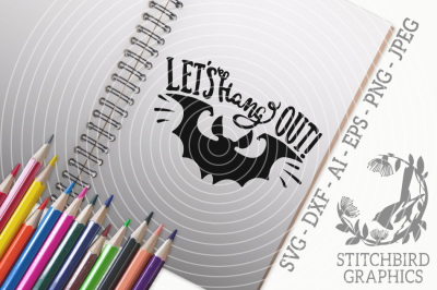 Let's Hang Out SVG, Silhouette Studio, Cricut, Eps, Dxf, AI, PNG, JPEG