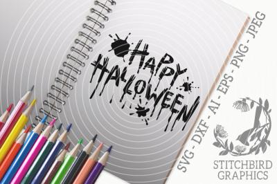 Happy Halloween Splat SVG, Silhouette Studio, Cricut, Eps, Dxf, AI
