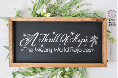 A thrill of Joy the Weary World RejoicesCut File