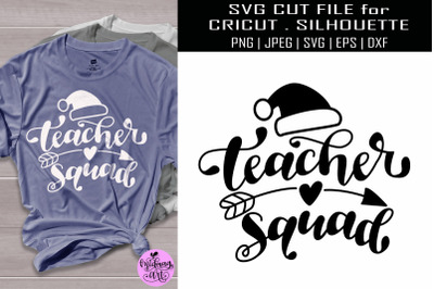 Teacher squad svg, teacher christmas svg
