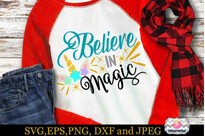 SVG, Dxf, Eps & Png Cutting Files Believe in Magic Star Unicorn