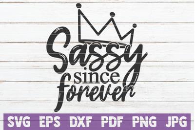 Sassy Since Forever