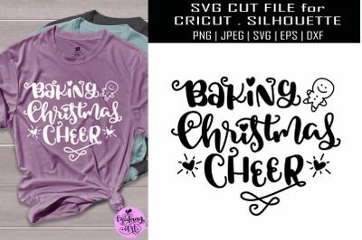 Baking christmas cheer svg, christmas svg shirt