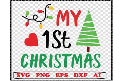My First Christmas SVG,1st Christmas svg,Silhouette svg,dxf,jpg,pdf