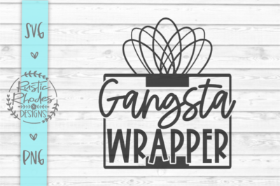 Gansta Wrapper SVG and PNG Digital Cut File